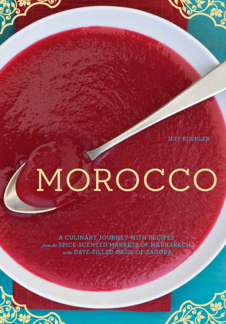 Jeff koehler books morocco a culinary journey with recipes mor cover 2g forumfinder Image collections